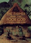 The Farmer And The Poor God by Ruth Wells