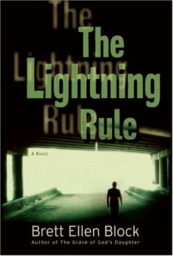 The Lightning Rule by Brett Ellen Block
