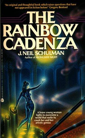 The Rainbow Cadenza by J. Neil Schulman