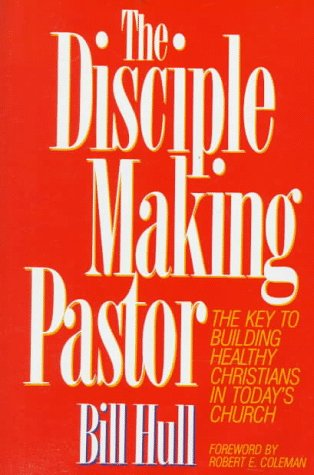 The Disciple Making Pastor