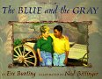 The Blue and the Gray by Eve Bunting