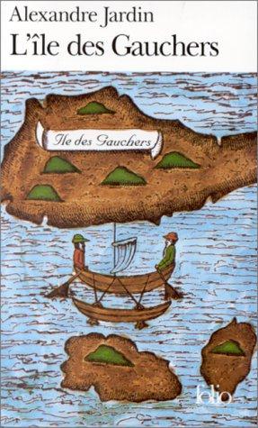 Book review l 39 ile des gauchers by alexandre jardin mboten for Alexandre jardin biographie
