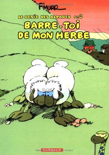 Barre-Toi De Mon Herbe by F'Murr