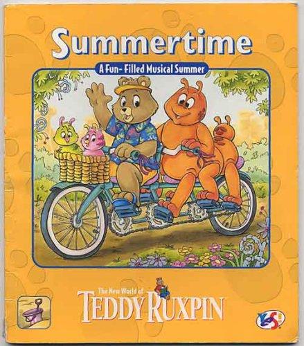 Teddy Ruxpin Summertime/Incl Cassette (World of Teddy Ruxpin)