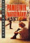 Pamiętnik narkomanki by Barbara Rosiek