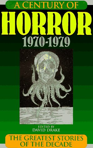 A Century of Horror 1970-1979: The Greatest Stories of the Decade