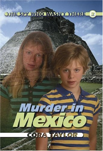 Murder in Mexico by Cora Taylor