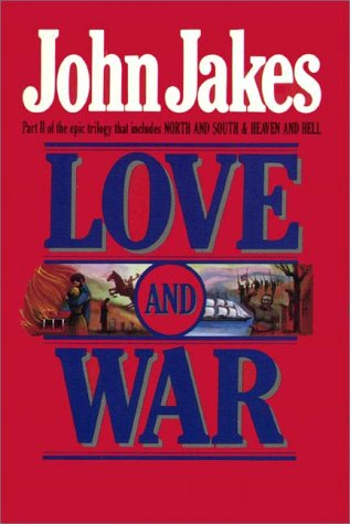 Love and War 1 (North and South, #2)