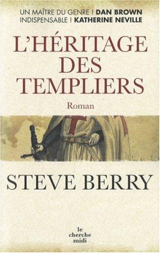 L'héritage des Templiers by Steve Berry