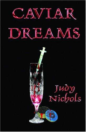 Caviar Dreams by Judy Nichols