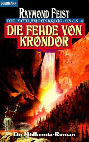 Die Fehde von Krondor (Die Schlangenkrieg-Saga, #4)