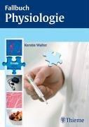 Fallbuch Physiologie
