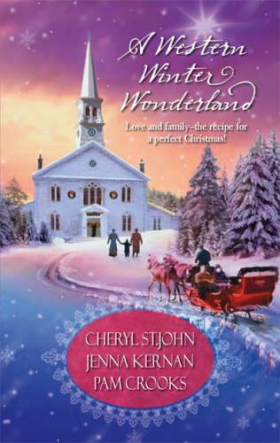 A Western Winter Wonderland by Cheryl St. John