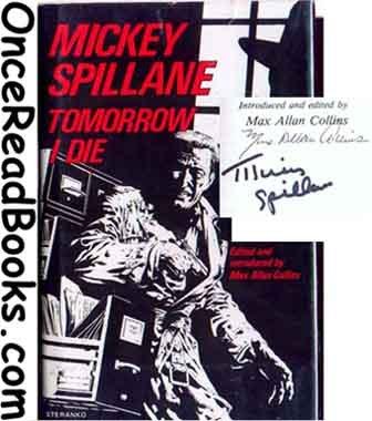 Tomorrow I Die by Mickey Spillane
