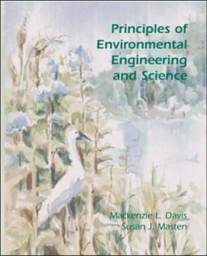 Prinicples Of Environmental Engineering And Science By Mackenzie L