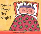 Kevin Stays the Night by Liesbet Slegers
