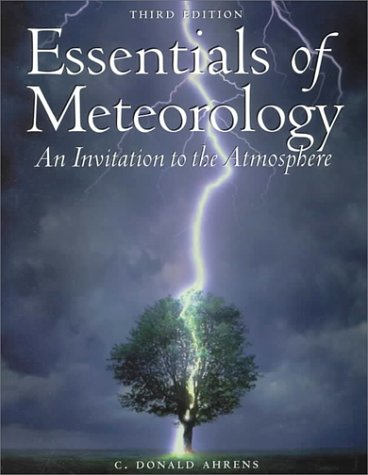 Essentials of Meteorology: An Invitation to the Atmosphere [With CDROM]