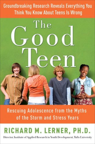 The Good Teen by Richard M. Lerner