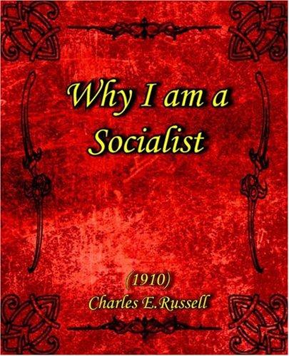 Why I Am a Socialist