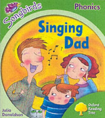 Singing Dad (Oxford Reading Tree: Stage 2: Songbirds Phonics)