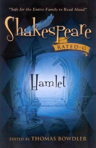 Hamlet (Shakespeare: Rated G): Safe for the Whole Family to Read Aloud