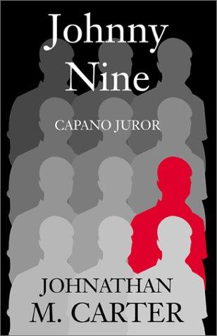 Johnny Nine: Capano Juror