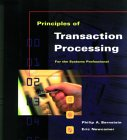 Principles of Transaction Processing for the Systems Professional