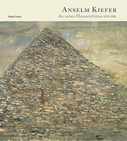 Anselm Kiefer, Die Sieben Himmels Paläste 1973   2001