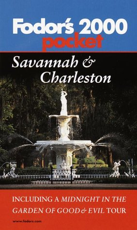 Fodor's Pocket Savannah & Charleston   2000: With a Midnight in the Garden of Good and Evil Tour by Fodor's Travel Publications Inc.