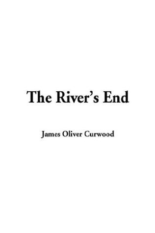 The Rivers End
