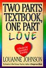 Two Parts Textbook, One Part Love: A Recipe for Sucessful Teaching