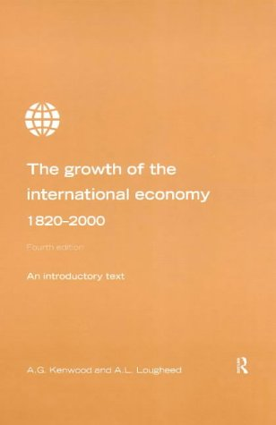 Growth of the International Economy 1820-2000: An Introductory Text, 4th Edition
