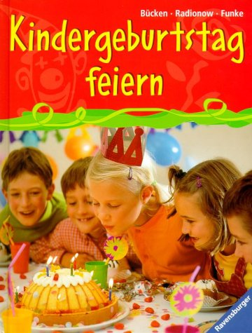 Kindergeburtstag feiern. ( Ab 4 J.).
