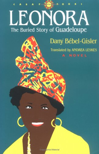 Leonora: The Buried Story of Guadeloupe