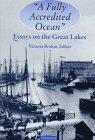 """A Fully Accredited Ocean"": Essays on the Great Lakes"