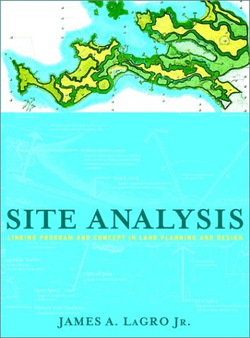 Site Analysis by James A. LaGro Jr.