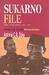 Sukarno File: Berkas-berkas Soekarno 1965-1967 - Kronologi Suatu Keruntuhan