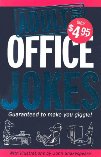 Adult Only Office Jokes