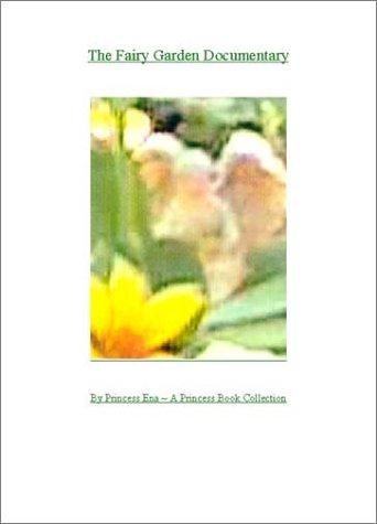 The Fairy Garden Documentary