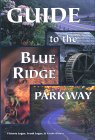 Guide to the Blue Ridge Parkway by Victoria Steele Logue