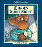 Elliot's Noisy Night (An Elliot Moose Story)