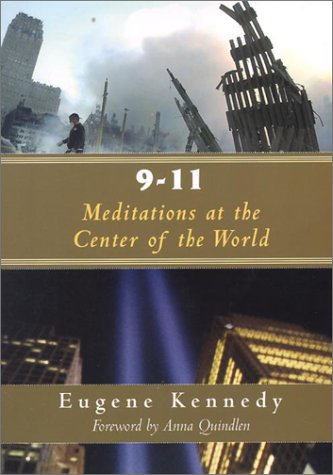 9-11: Meditations at the Center of the World