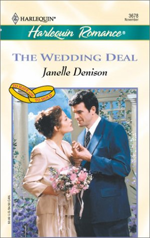 Wedding Deal (To Have And To Hold) (Romance, 3678)