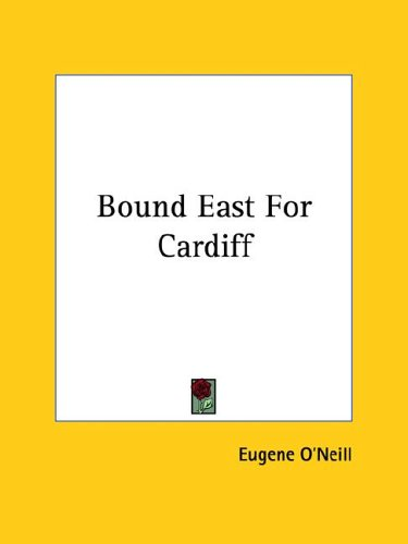 Bound East for Cardiff