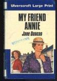 My Friend Annie