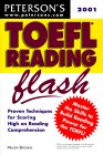 Peterson's Toefl Reading Flash 2001: The Quick Way to Build Reading Power (Toefl Reading Flash, 2nd ed)