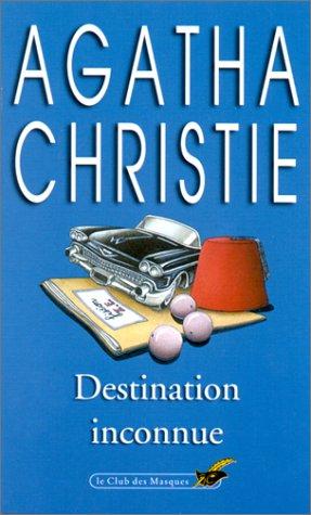 Destination inconnue by Agatha Christie
