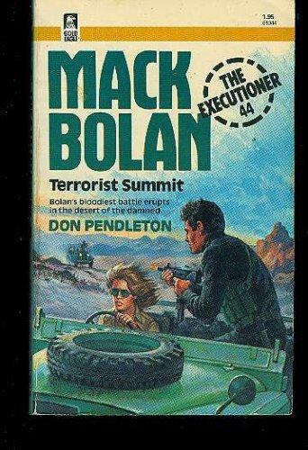 Terrorist Summit (Mack Bolan The Executioner, #44)