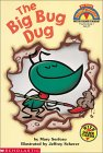 The Big Bug Dug