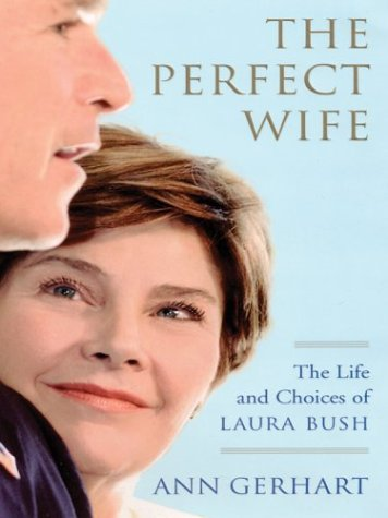 The Perfect Wife by Ann Gerhart